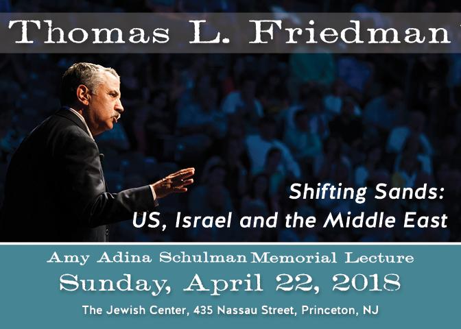 Image for the Thomas L. Friedman Lecture on April 22, 2018 in Princeton NJ